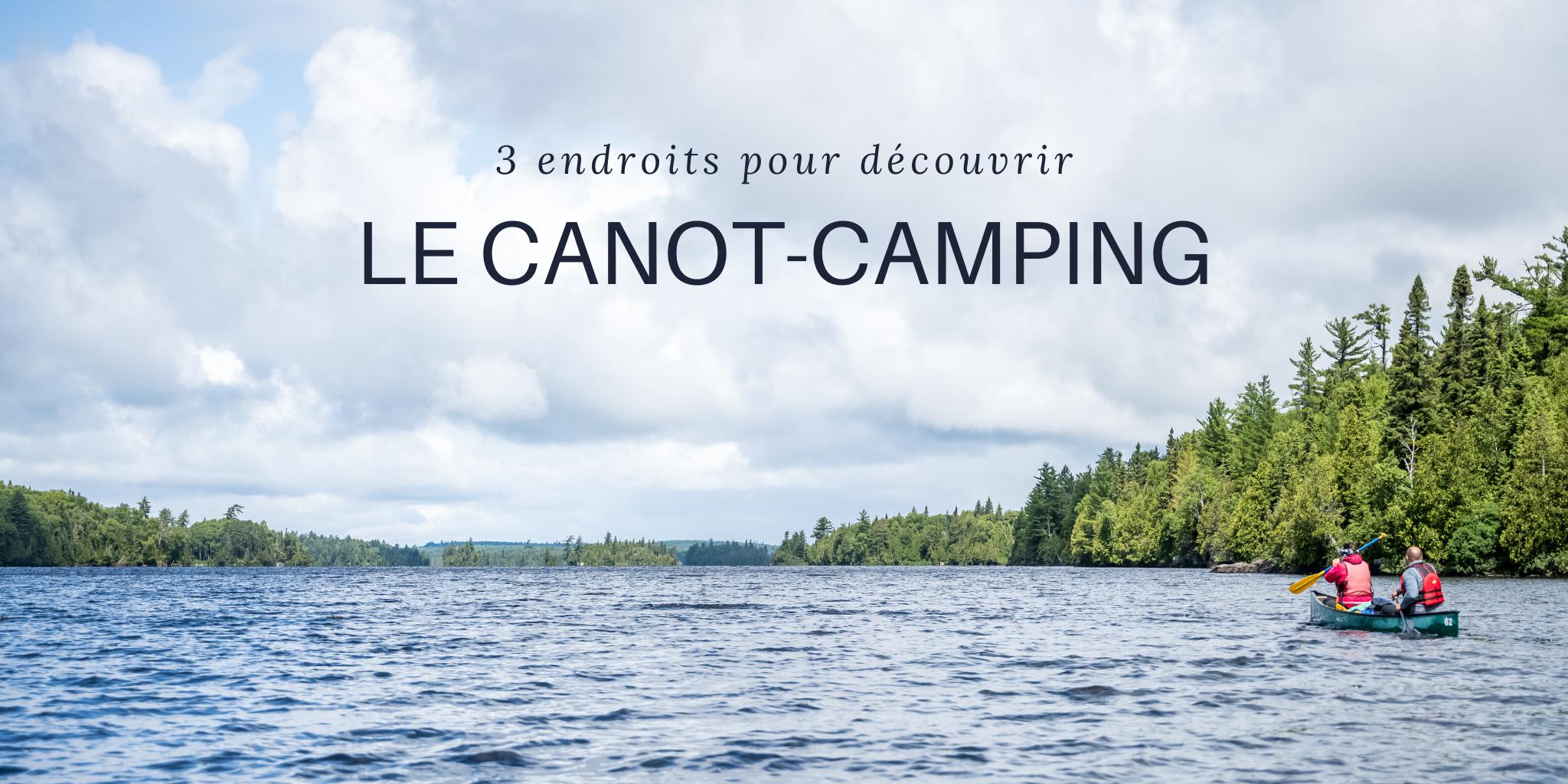 canot camping Québec